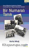 Bir Numaralı Tanık & Kuvayi Milliye'den Anadolu'nun İhtilaline Cumhuriyet'ten 27 Mayıs'a Demokrasi Serüveni