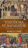 Theodora ve İmparator & Jüstinyen'in Dramı