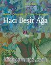 Osmanlı Sarayının En Ünlü Haremeağası Hacı Beşir Ağa
