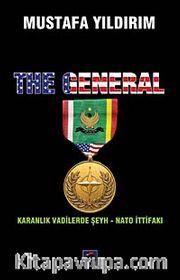 The General <br /> Karanlık Vadilerde Şeyh - Nato İttifakı