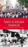 Türkiye'de Değişimin Dinamikleri & Köylülükten Çıkış Yolları