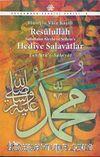 Resulullah (s.a.v.) Hediye Salavatlar
