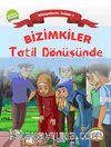 Bizimkiler / Tatil Dönüşünde & Hikayelerle İslam 1 - Kelime-i Şahadet