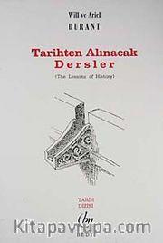 Tarihten Alınacak Dersler / The Lessons of History