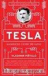 Tesla & Maskelerle Çevrili Bir Hayat