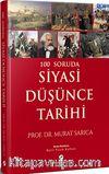 100 Soruda Siyasi Düşünce Tarihi