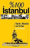 % 100 İstanbul & Tarih Mekan ve Sırlar