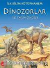 Dinozorlar ve Tarih Öncesi / İlk Bilim Kütüphanem
