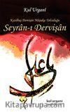Seyran-ı Dervişan & Kızılbaş Dervişin Maşuka Yolculuğu