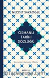 Osmanlı Tarihi Sözlüğü (Ciltli)