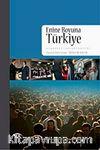 Enine Boyuna Türkiye & Siyaset, Toplum, Kültür