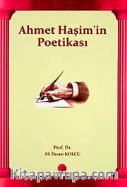 Ahmet Haşim'in Poetikası