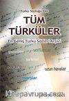 Tüm Türküler & En Geniş Türkü Sözleri Arşivi