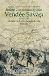 İhtilalin Gölgesindeki Soykırım Vendee Savaşı (1793-1796)