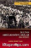 Sultan Abdülhamid'e Arzlar (Maruzat)