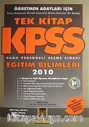 2010 KPSS Eğitim Bilimleri Öğretmen Adayları İçin Tek Kitap