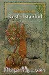 Keşf-i İstanbul & Tarihi Mekanlar ve Şahsiyetler