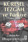Küresel Tezgah ve Türkiye (2001-2010)