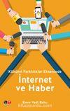 Kültürel Farklılıklar Ekseninde İnternet Ve Haber