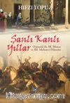 Şanlı Kanlı Yıllar & Osmanlı'da III. Murat ve III. Mehmet Dönemi