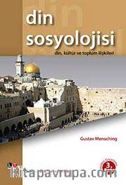 Din Sosyolojisi <br /> Din, Kültür ve Toplum İlişkileri
