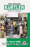 Yakın Dönemde Kürtler & Kimlik, Din, Gelenek