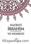 Hz. İbrahim (A.S) ve Nemrud