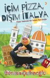 İçim Pizza, Dışım İtalya