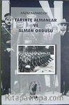 Tarihte Almanlar ve Alman Ordusu