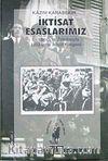 İktisat Esaslarımız hatıra ve Zabıtlarıyla 1923 İzmir İktisat Kongresi
