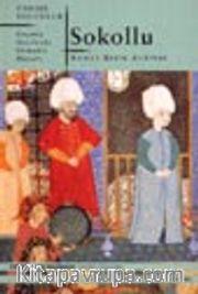 Sokollu / Geçmiş Asırlarda Osmanlı Hayatı