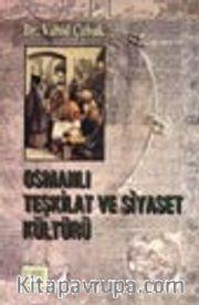 Osmanlı Teşkilat ve Siyaset Kültürü
