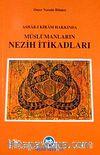 Ashabı Kiram Hakkında Müslümanların Nezih İtikatları