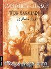 Osmanlıca-Türkçe Türk Masalları 2