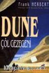 Dune Çöl Gezegeni / Dune Dizisi 1.kitap