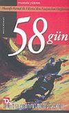 58 Gün / Mustafa Kemal ile Filistin'den Anayurdun Dağlarına
