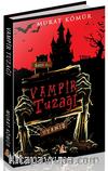 Vampir Tuzağı / Eyvah Öğrencilerim Vampir