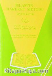 İslamın Hareket Metodu (Seyyid Kutup)