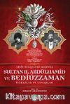 Arşiv Belgeleri Işığında Sultan II. Abdülhamid ve Bediüzzaman & İtirazlar ve Cevaplar