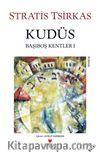 Kudüs / Başıboş Kentler 1
