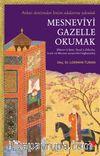 Mesneviyi Gazelle Okumak