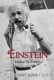 Einstein <br /> Yaşamı ve Evreni