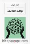 تهافت الفلاسفة Filozofların Tutarsızlığı (Arapça)