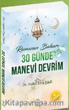 Ramazan Baharı 30 Günde Manevi Devrim