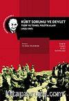 Kürt Sorunu ve Devlet & Tedip ve Tenkil Politikaları (1925-1947)