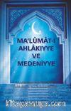 Ma'lumat-I Ahlakiyye ve Medeniyye