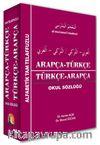 Arapça Türkçe Türkçe - Arapça Sözlük