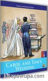 Carol and Tom Wedding / Easy Starters