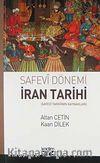Safevi Dönemi İran Tarihi & Safevi Tarihinin Kaynakları