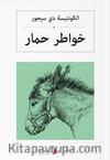 خواطرحمار Bir Eşeğin Anıları (Arapça)